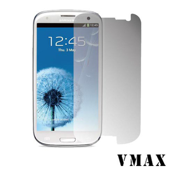 VMAX 神盾保護貼 (濾藍光) FOR Samsung GALAXY S3 / I9300