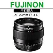 《FUJIFILM》XF 23mm F1.4 R 大光圈廣角鏡頭*(平輸)-送UV保護鏡62mm+拭鏡筆