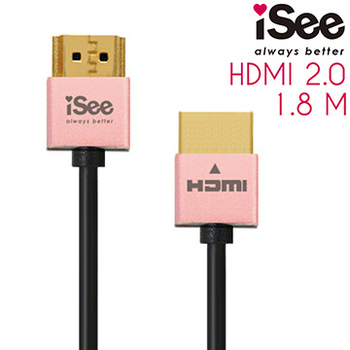 《iSee》HDMI2.0 鋁合金超高畫質影音傳輸線 1.8M (IS-HD2020)(玫瑰金)
