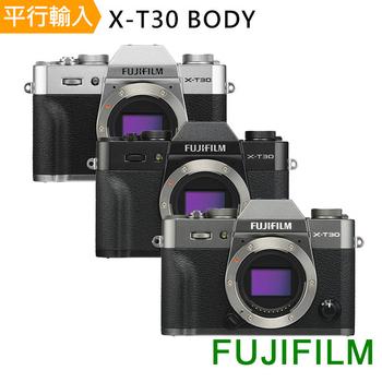《FUJIFILM》X-T30 單機身Body(中文平輸)-送大吹球+細毛刷+拭鏡布+清潔組+硬式保護貼(黑色)